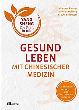 Buch Gesund Leben mit Chinesischer Medizin