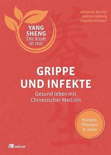 Buchcover Grippe und Infekte mit Chinesischer Medizin