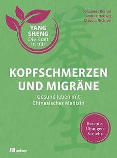 Buchcover Kopfschmerzen und Migräne mit Chinesischer Medizin behandeln