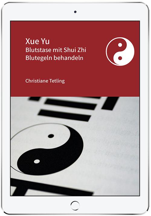 Titelbild Artikel Xue Yu Blutstate mit Shui Zhi Blutegeln behandeln